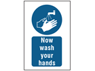 Now wash your hands symbol and text safety sign.