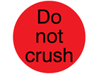 Do not crush packaging label