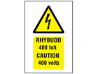 Rhybudd 400 folt, Caution 400 volts. Welsh English sign.