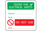 Tested for electrical safety, do not use after combination label.