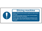 Slicing machine safety label.