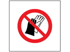 Do not wear gloves symbol safety sign.