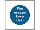 Fire escape keep clear safety sign.