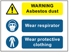 Warning Asbestos dust, Wear respirator, Wear protective clothing safety sign.