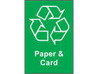 Paper and card recycling sign.