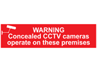 Warning, Concealed CCTV cameras operate on these premises, mini safety sign.