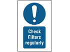 Check filters regularly symbol and text safety sign.