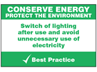 Conserve lighting sign.