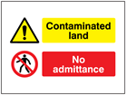 Contaminated land / No admittance sign.