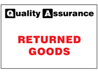 Returned goods quality assurance sign