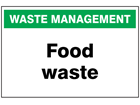 Food waste sign.