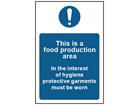 This is a food production area safety sign.