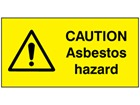 Caution asbestos hazard safety label.