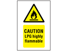 Caution LPG highly flammable symbol and text safety sign.