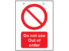Do not use, out of order safety sign.