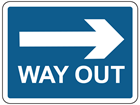 Way out to the right sign