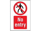 No entry signs symbol and text safety sign.
