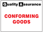 Conforming goods quality assurance label.