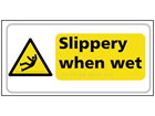 Slippery when wet text and symbol sign.