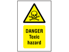 Danger toxic hazard symbol and text safety sign.