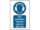 Ear protection must be worn in this area symbol and text safety sign.