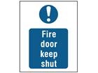 Fire door keep shut safety sign.