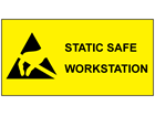 Static safe workstation sign.