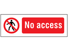 No Access Safety Sign