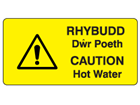 Rhydudd dwr poeth, Caution hot water. Welsh English sign.