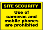 Use of cameras and mobile phones are prohibited sign