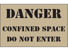Danger confined space, do not enter heavy duty stencil