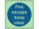 Fire escape keep clear photoluminescent safety sign