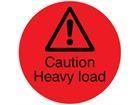 Caution Heavy load packaging label