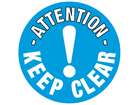 Attention keep clear floor marker