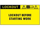 Lockout before starting work label