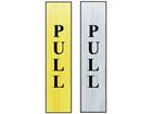 Pull public area sign