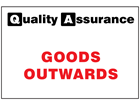 Goods outwards quality assurance sign