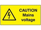 Caution mains voltage label.