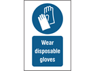 Wear disposable gloves symbol and text safety sign.