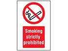 Smoking strictly prohibited symbol and text safety sign.