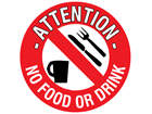 Attention no food or drink floor marker