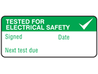 Tested for electrical safety, next test due label equipment label.