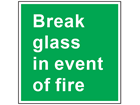 Break glass in event of fire text safety sign.