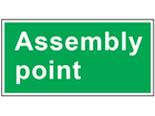 Assembly point safety sign.