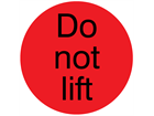 Do not lift packaging label