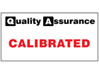 Calibrated quality assurance sign