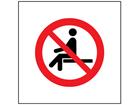 No sitting symbol safety sign.