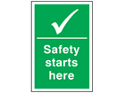 Safety starts here symbol and text sign