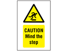 Caution, Mind the step symbol and text safety sign.