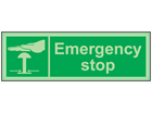Emergency stop photoluminescent safety sign